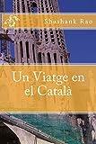 Un Viatge en el Català