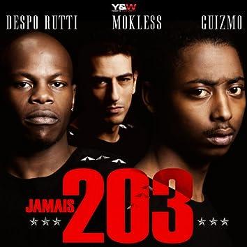 Jamais 203
