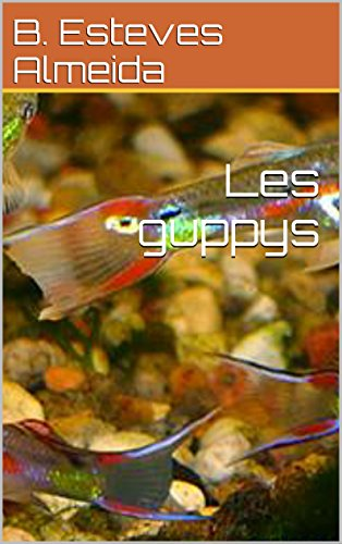 Les guppys (French Edition)