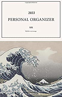Personal Organizer 2033; My life is my message.: Monthly Planner 2033 Perfect sized Pocket Diary; keep everything in order...
