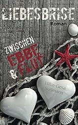 Liebesbrise - Zwischen Ebbe und Flut -Hilke-Gesa Bußmann