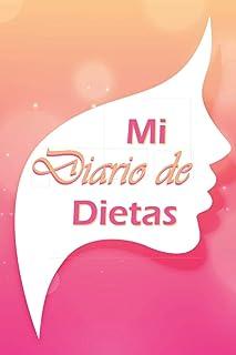 Mi Diario de Dietas: Cuaderno para registrar comidas, tabla de pérdida de peso - compatible con planes de dieta - 100 DÍAS