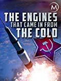 The Engines that Came in From the Cold