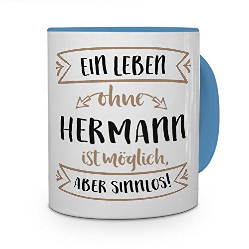 printplanet® Tasse mit Namen Hermann - Motiv Sinnlos - Namenstasse, Kaffeebecher, Mug, Becher, Kaffeetasse - Farbe Hellblau