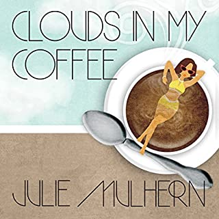 Clouds in My Coffee audiobook cover art