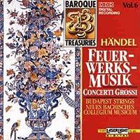 Handel;Fireworks/Concerti G