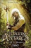 Les chevaliers d'Antarès - tome 12 La prophétie (12)