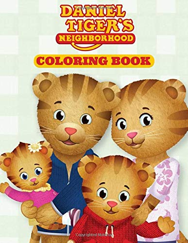 Daniel Tiger's Neighborhood Coloring Book: Great Gift for Boys and Girls Ages 2 to 8