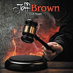 23 Years by Jeff Brown