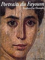 Portraits du Fayoum - Visages de l'Égypte ancienne d'Euphrosyne Doxiadis