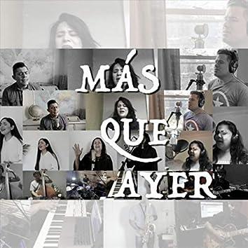 Más Que Ayer (feat. Isaac Valdez, Yesenia Guzmán, Jairo Martínez, Elena Díaz, Merary Díaz, Brenda Cruz & Viviana Acedo)