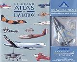 Le Grand Atlas de l'aviation + Alpha Jet (coffret spécial)