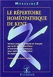 Le répertoire homéopathique de Kent - Editions Masson - 17/07/2001