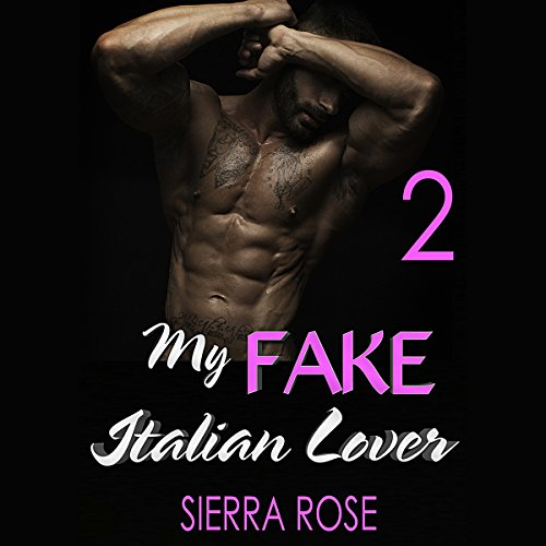 My Fake Italian Lover - Part 2 audiobook cover art