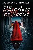 L'Écarlate de Venise (Les mystères de Venise t. 1) - Format Kindle - 9781542095129 - 4,99 €