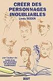 Créer des personnages inoubliables - Dixit - 10/01/1999