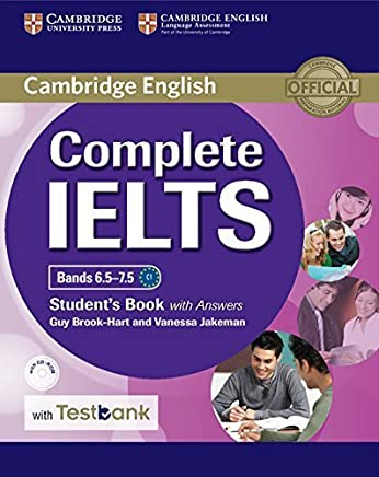 Complete IELTS Bands 6.5-7.5 Students Book with answers with CD-ROM with Testbank by Guy Brook-Hart Vanessa Jakeman(2016-04-07)