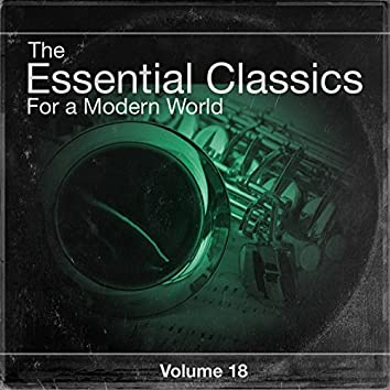The Essential Classics For a Modern World, Vol.18