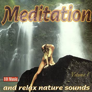 Meditation And Relax Nature Sounds