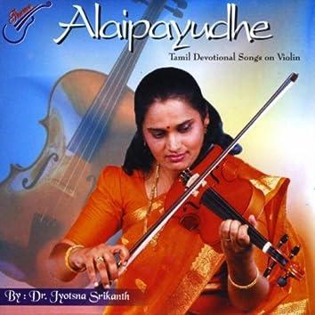 ALAIPAYUDHE