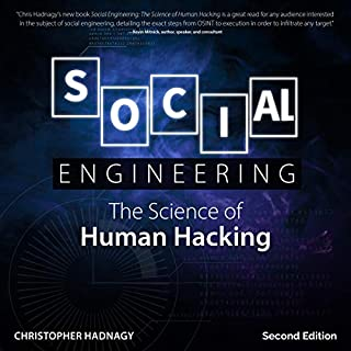 Social Engineering, Second Edition     The Science of Human Hacking              By:                                                                                                                                 Christopher Hadnagy                               Narrated by:                                                                                                                                 Christopher Hadnagy                      Length: 9 hrs and 28 mins     3 ratings     Overall 3.3