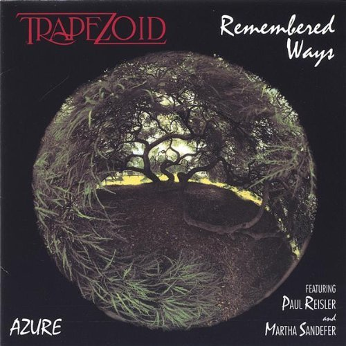 Remembered Way by Paul Reisler & Trapezoid (1994-03-30)