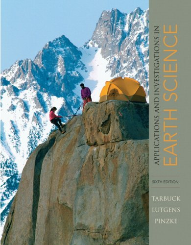 Applications and Investigations in Earth Science (6th Edition)