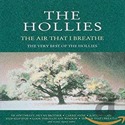 Air That I Breathe Very Best of The Hollies