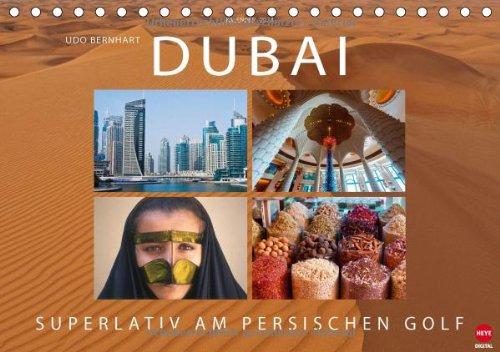 DUBAI – Superlativ am Persischen Golf (Tischkalender 2014 DIN A5 quer): Faszinierende Reise in die Hauptstadt des Emirats (Tischkalender, 14 Seiten)