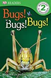 DK Readers L2: Bugs Bugs Bugs! (DK Readers Level 2)