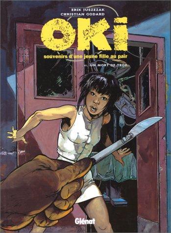 Oki, souvenirs d'une jeune fille au pair, tome 2 : Un mort de trop