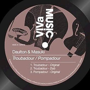 Troubadour / Pompadour
