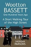 Wootton Bassett One Hundred Years Ago - A Short Walking Tour of the High Street: 4