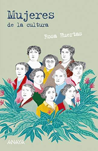 Mujeres de la cultura (LITERATURA JUVENIL - Leer y Pensar-Selección)