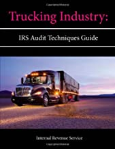 Trucking Industry: Irs Audit Techniques Guide