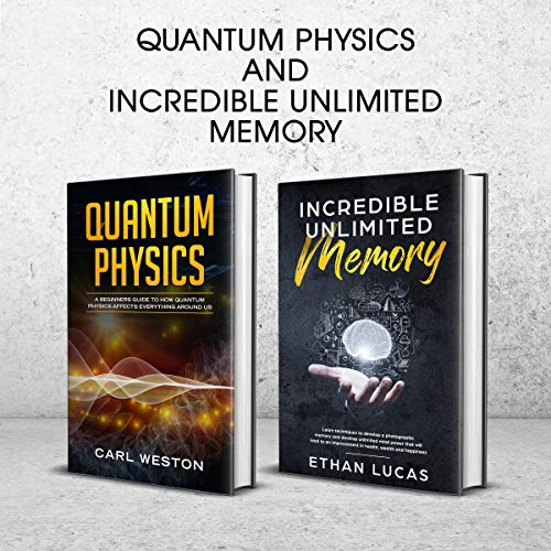 『Quantum Physics and Incredible Unlimited Memory: 2 Book Set』のカバーアート