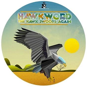 The Hawk Swoops Again