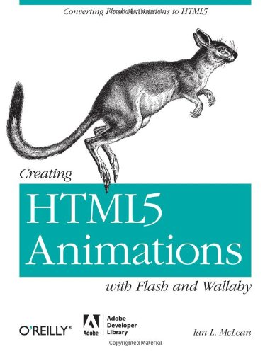 Creating Html5 Animations with Flash and Wallaby: Converting Flash Animations to Html5
