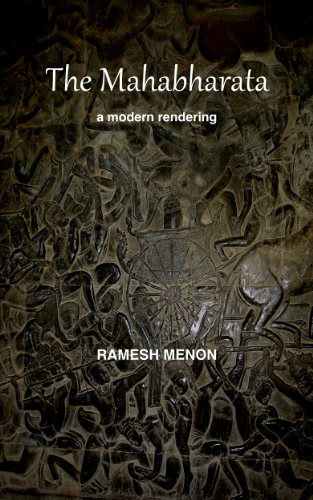 THE MAHABHARATA: A Modern Rendering (English Edition)