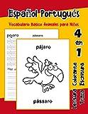 Español Portugués Vocabulario Basico Animales para Niños: Vocabulario en Espanol Portugues de preescolar kínder primer Segundo Tercero grado: 6 (Vocabulario animales para niños en español)
