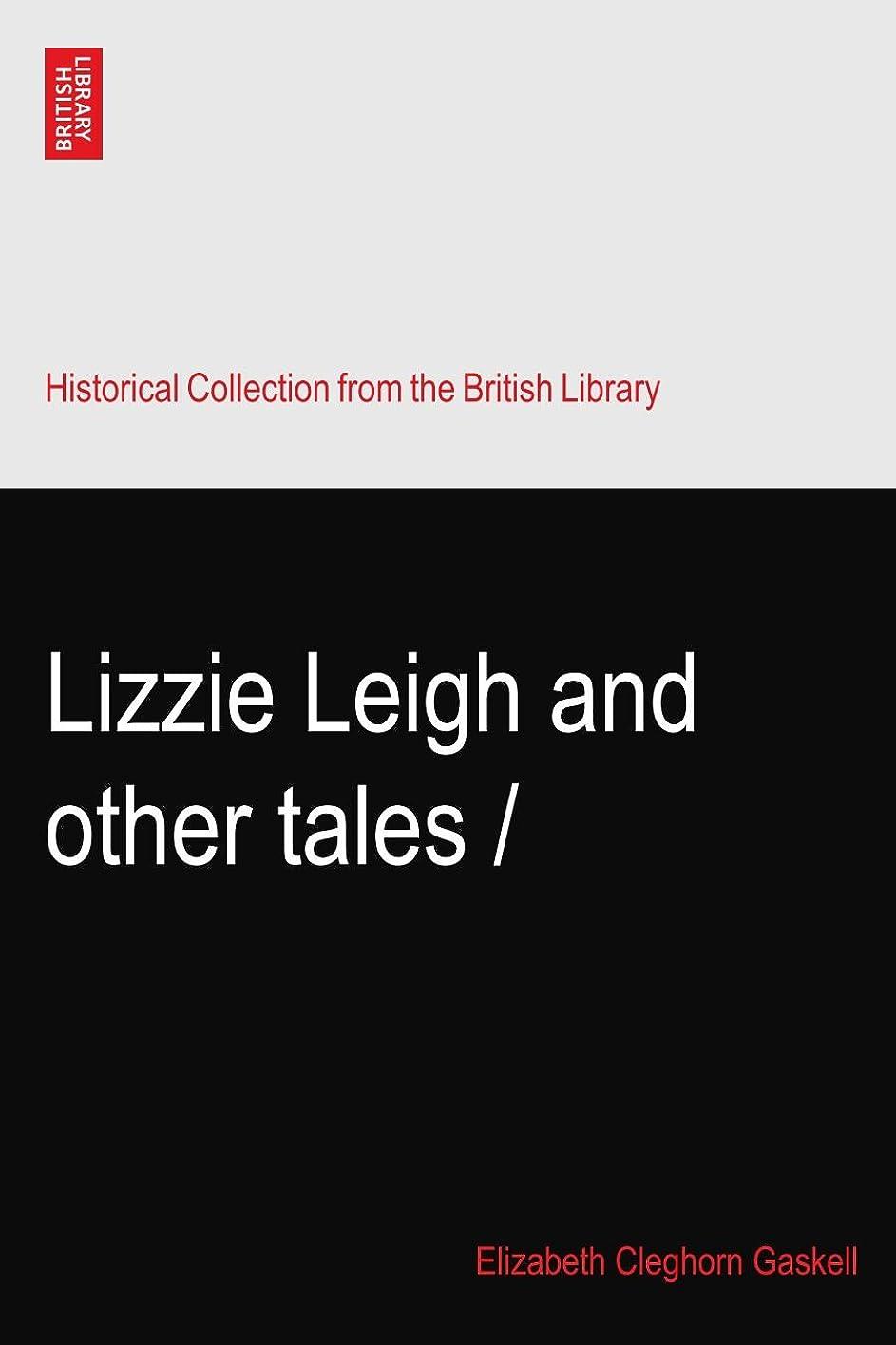 スタジオ受け入れ動機付けるLizzie Leigh and other tales /
