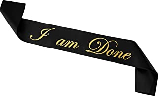 Cualfec Graduation Sash Gold I am Done 32 inches Long - One Size Fits All