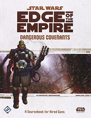 Star Wars Edge of the Empire: Dangerous Covenants Sourcebook