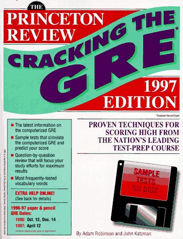 Cracking the GRE with Sample Tests on Computer Disks, 1997 ed (Annual)