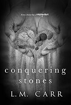 Conquering Stones: Stones Duet #2 by [L.M. Carr]