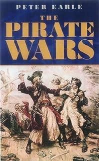 The Pirate Wars : Pirates Vs the Legitimate Navies of the World
