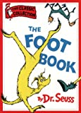 The Foot Book (Dr. Seuss Classic Collection)