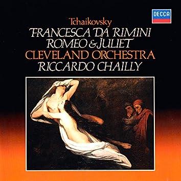 Tchaikovsky: Romeo & Juliet; Francesca da Rimini