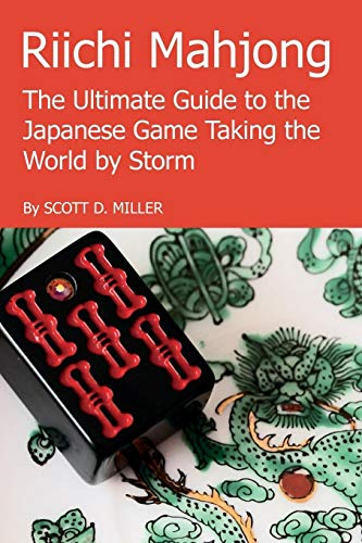 Riichi Mahjong: The Ultimate Guide to the Japanese Game Taking the World By Storm