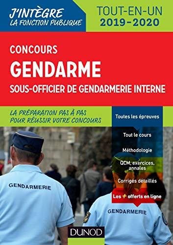 Concours gendarme sous-officier de gendarmerie interne - Tout-en-un - Concours 2019/2020: Tout-en-un - Concours 2019/2020 (2019-2020)
